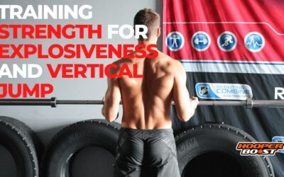 Training Strength for Explosiveness and Vertical Jump