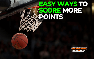 Easy ways to score more points in basketball