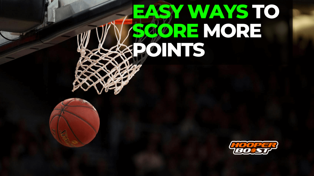 how to score more points in basketball