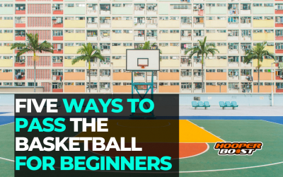 Five ways to pass the basketball for beginners