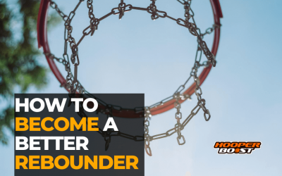 How to become a better rebounder in basketball