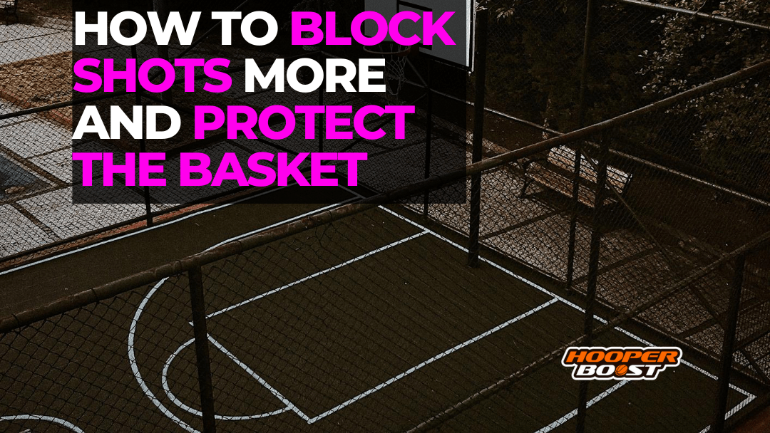 learn to block shots more in basketball