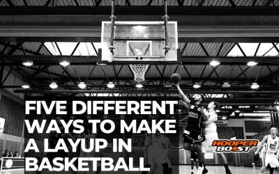 Five different ways to make a layup in basketball