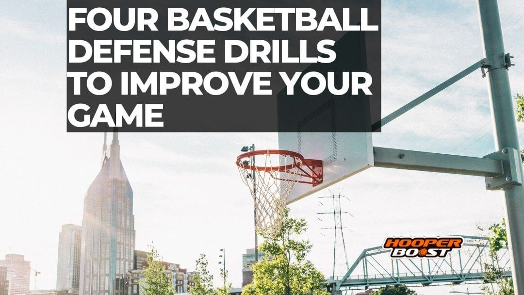 basketball defense drills to be a better defender