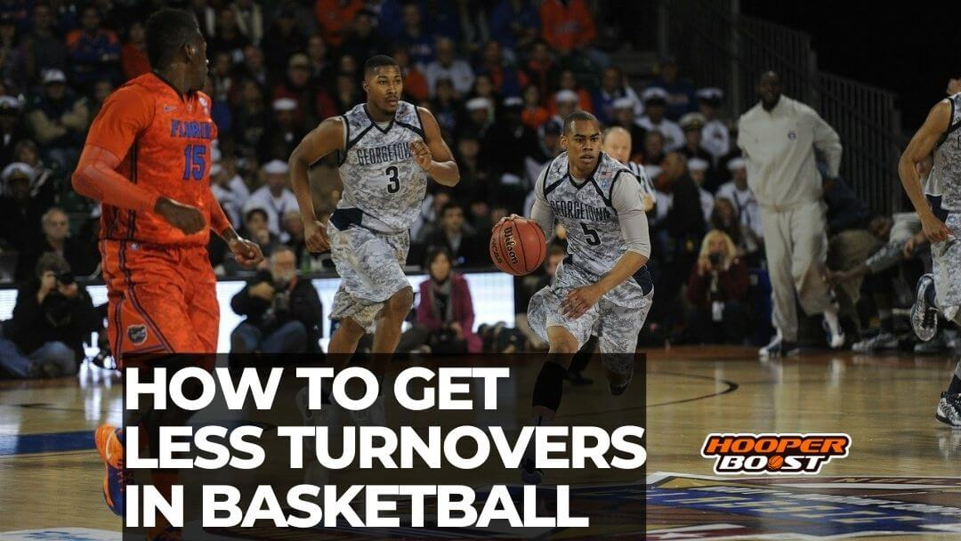 ways to get less turnovers in basketbqll