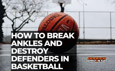 How to break ankles and destroy defenders in basketball