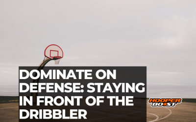 How to dominate on defense: Staying in front of the dribbler
