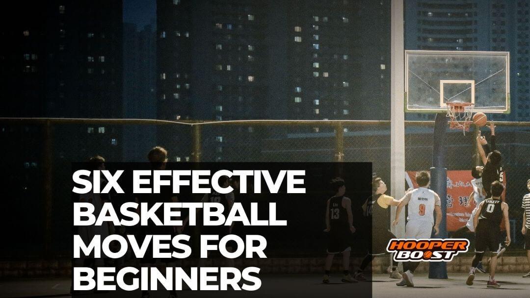 basketball moves for beginners